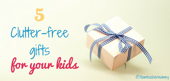 clutter free gifts for kids