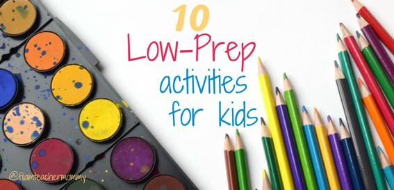 low-prep activities for kids