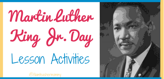 Martin Luther King Jr. Day Lesson Activities