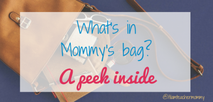 mommy's bag