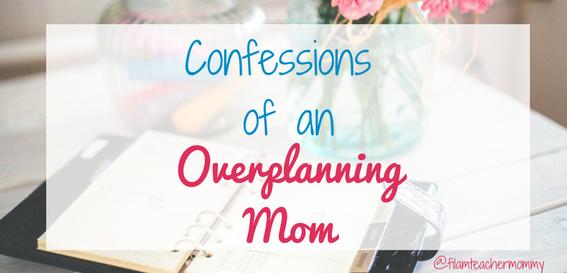 overplanning mom