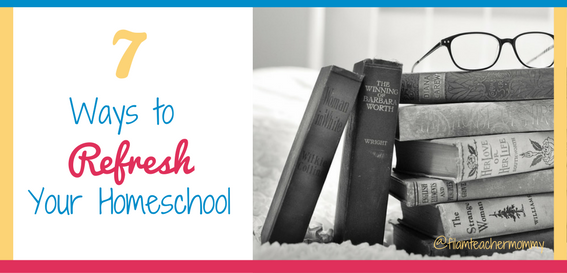 refresh your homeschool