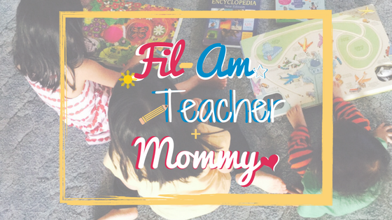 Fil-Am Teacher Mommy