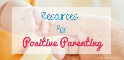 positive parenting resources
